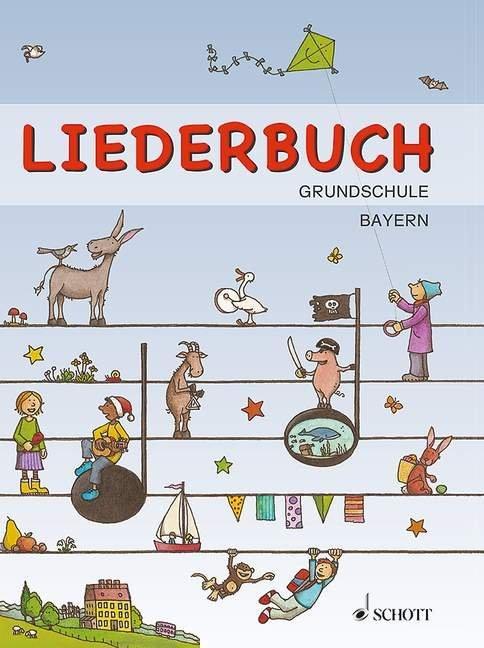 Liederbuch Grundschule (Bayern) mit Geburtstags...