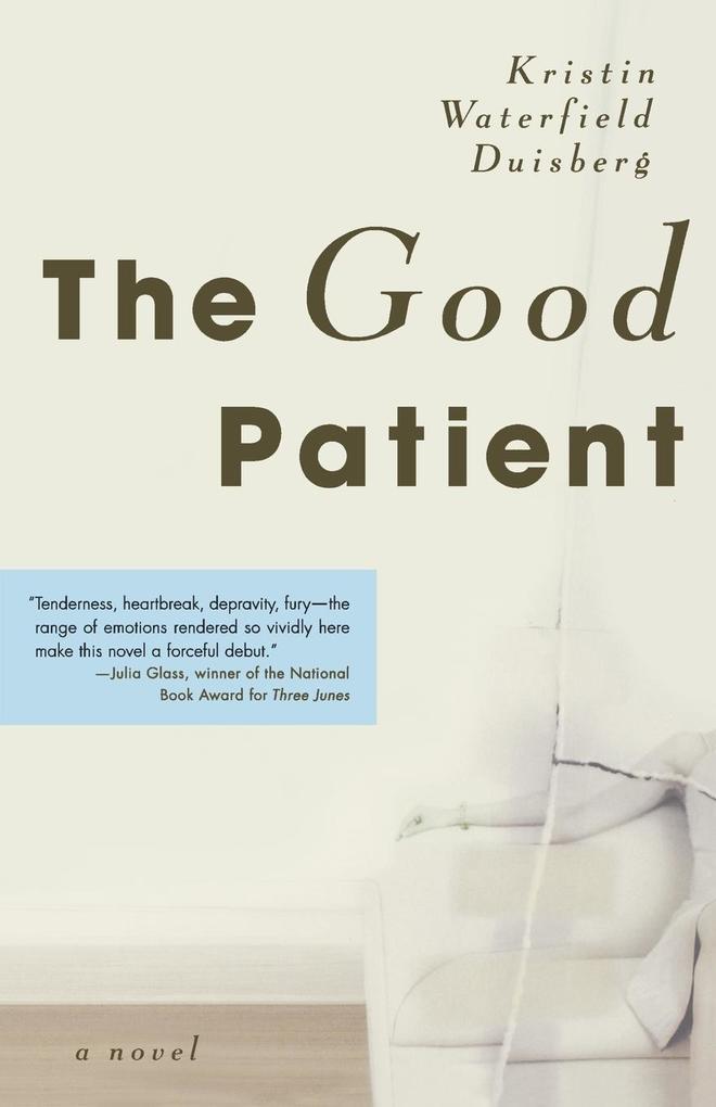 The Good Patient als Taschenbuch