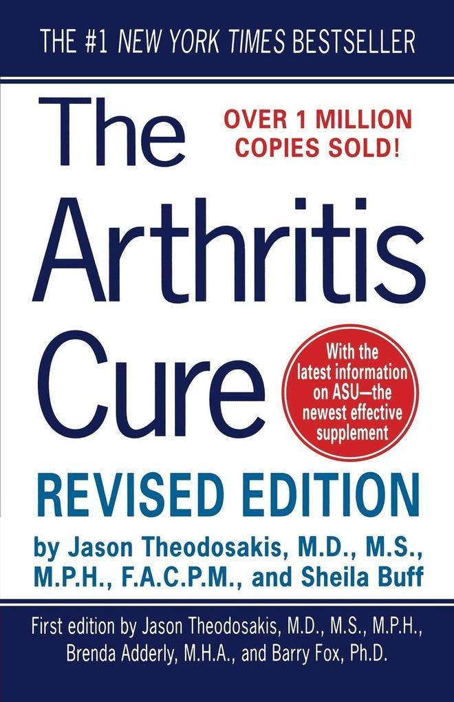The Arthritis Cure als Taschenbuch