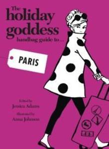 Holiday Goddess Handbag Guide to Paris als eBoo...