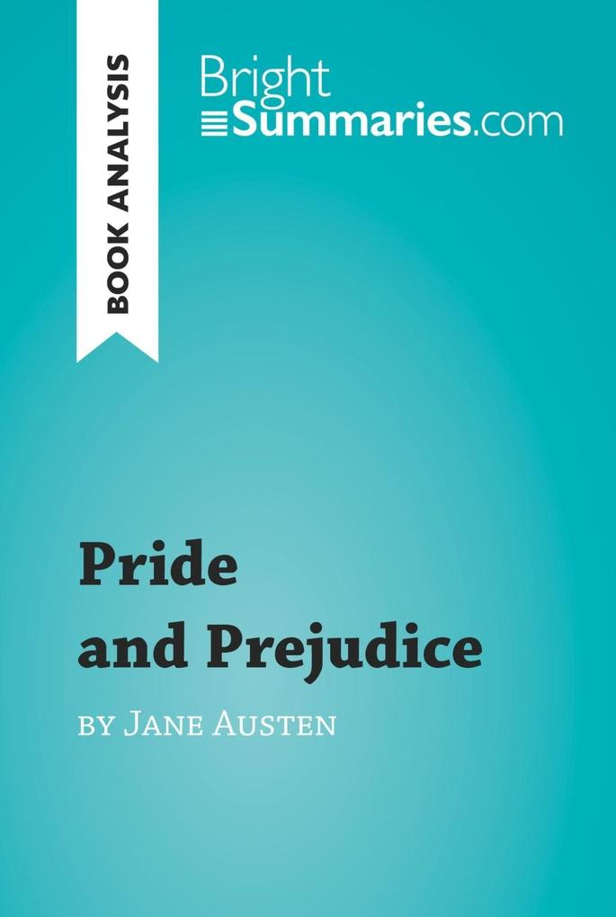 Pride and Prejudice by Jane Austen (Book Analys...