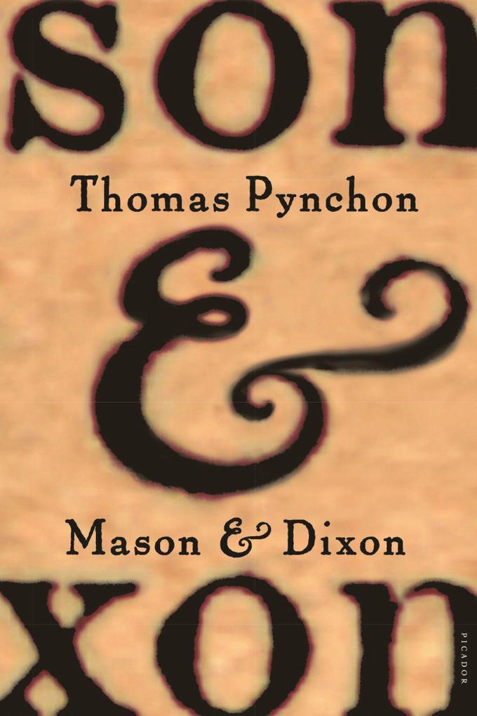 Mason & Dixon als Taschenbuch