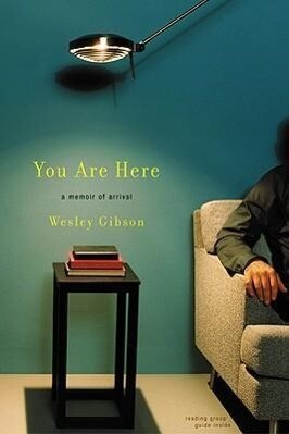 You Are Here: A Memoir of Arrival als Taschenbuch