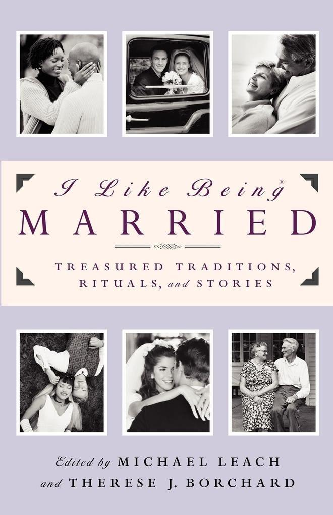 I Like Being Married als Taschenbuch