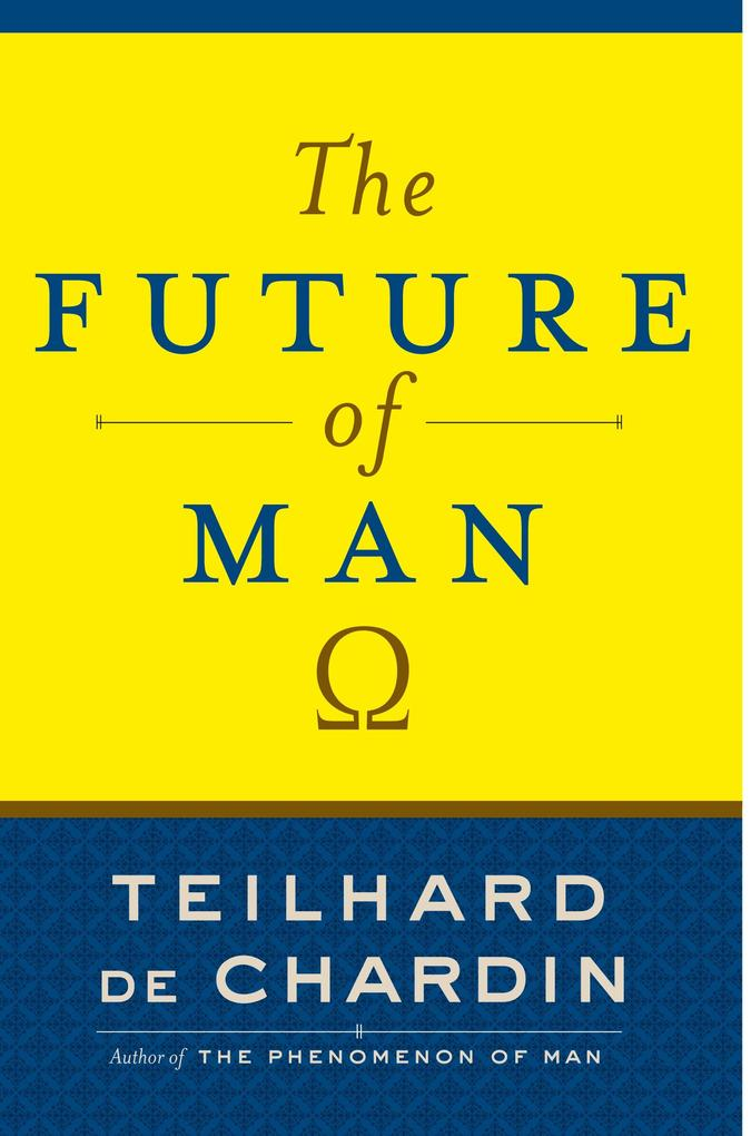 The Future of Man als Buch