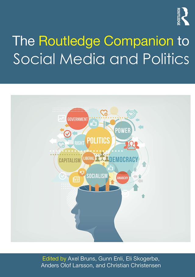 Routledge Companion to Social Media and Politic...