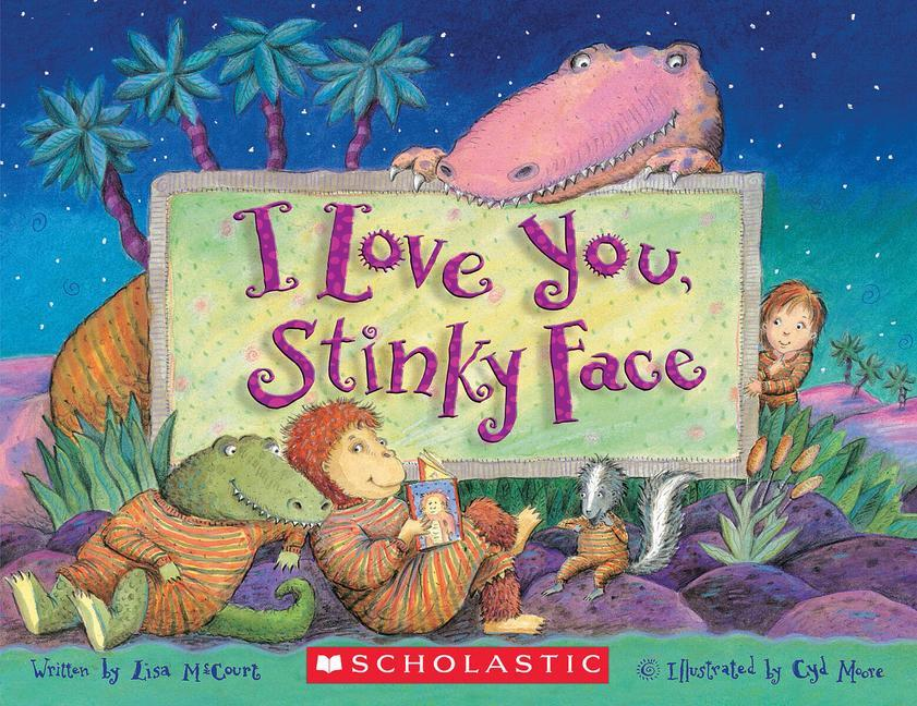 I Love You, Stinky Face als Taschenbuch