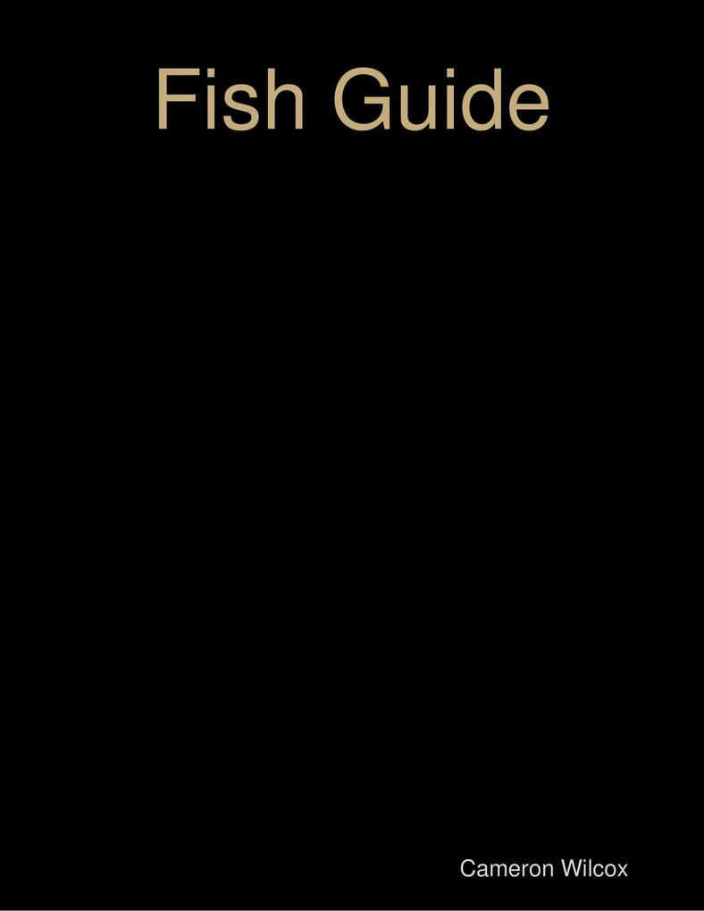Fish Guide als eBook Download von Cameron Wilcox