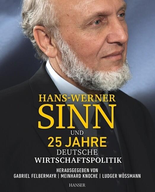 Hans-Werner Sinn und 25 Jahre deutsche Wirtschaftspolitik als Buch