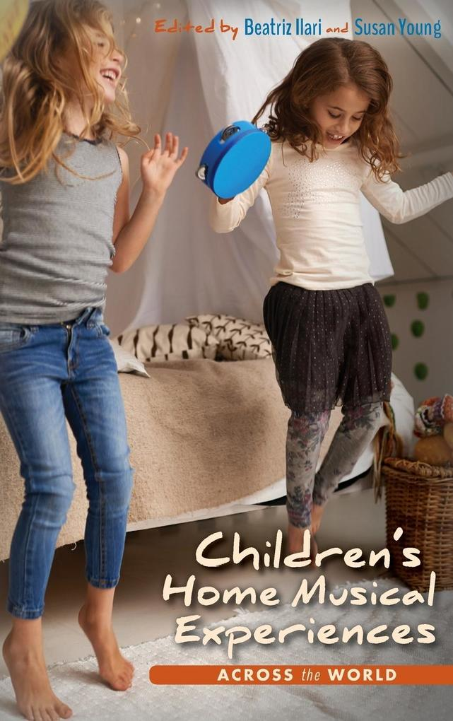 Children S Home Musical Experiences Across the ...