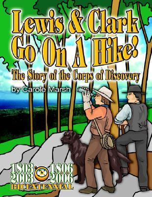 Lewis & Clark Go on a Hike als Taschenbuch