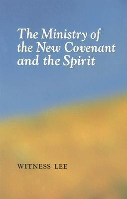 The Ministry of the New Covenant and the Spirit als Taschenbuch