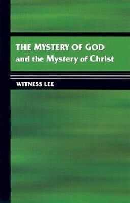 The Mystery of God and the Mystery of Christ als Taschenbuch