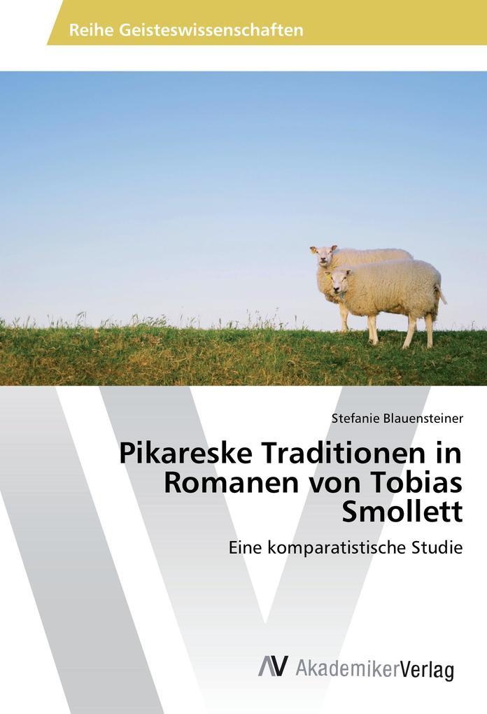 Pikareske Traditionen in Romanen von Tobias Smo...