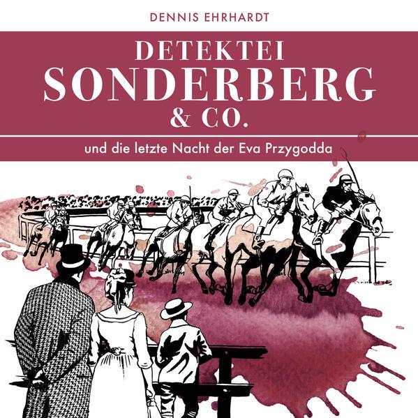 Sonderberg & Co. 08 und die letzte Nacht der Ev...