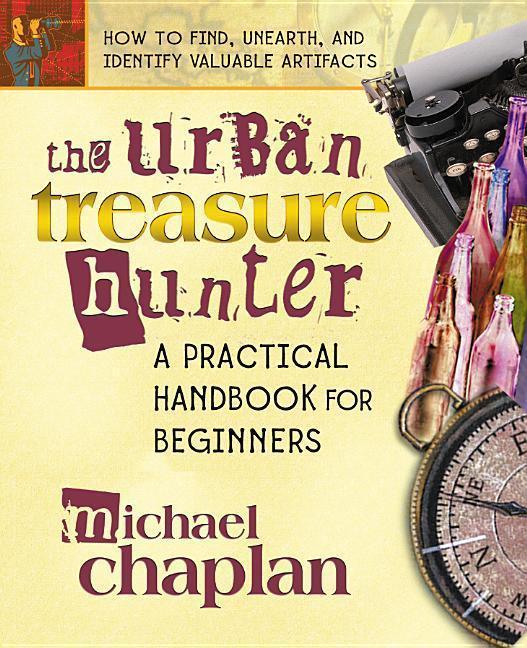 The Urban Treasure Hunter: A Practical Handbook for Beginners als Taschenbuch