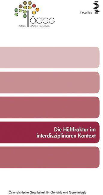 Die Hüftfraktur im interdisziplinären Kontext a...