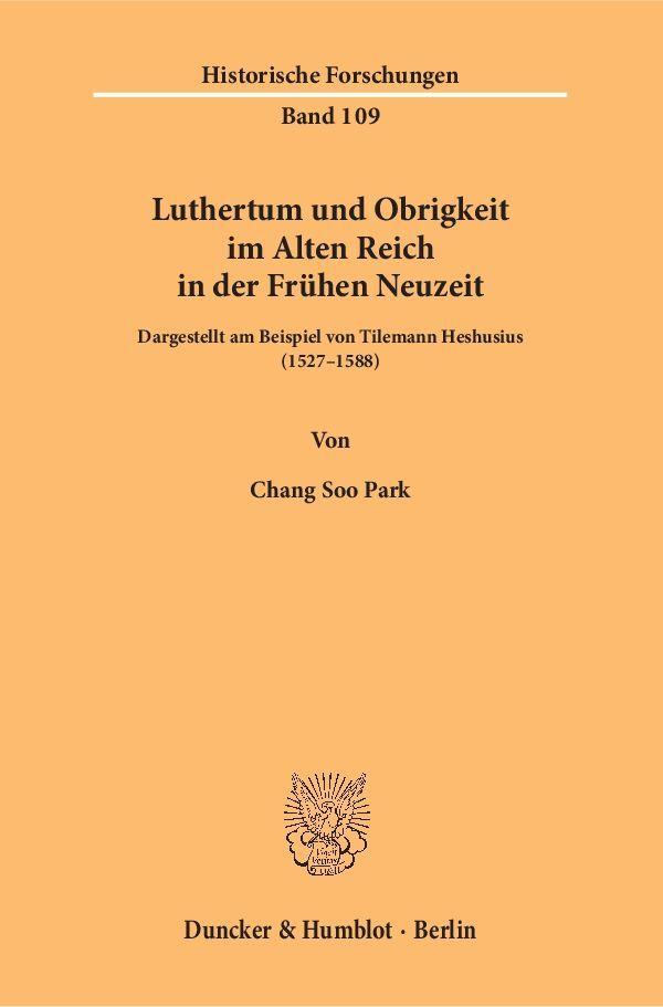 Luthertum und Obrigkeit im Alten Reich in der F...