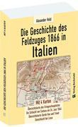 Geschichte des Feldzuges 1866 in Italien