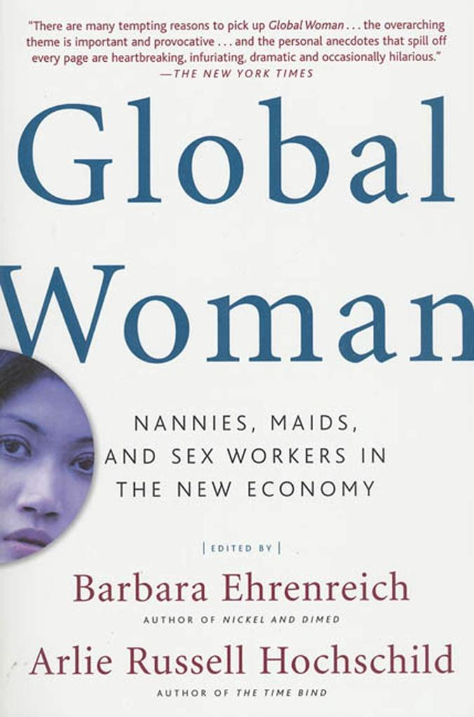 Global Woman: Nannies, Maids, and Sex Workers in the New Economy als Taschenbuch