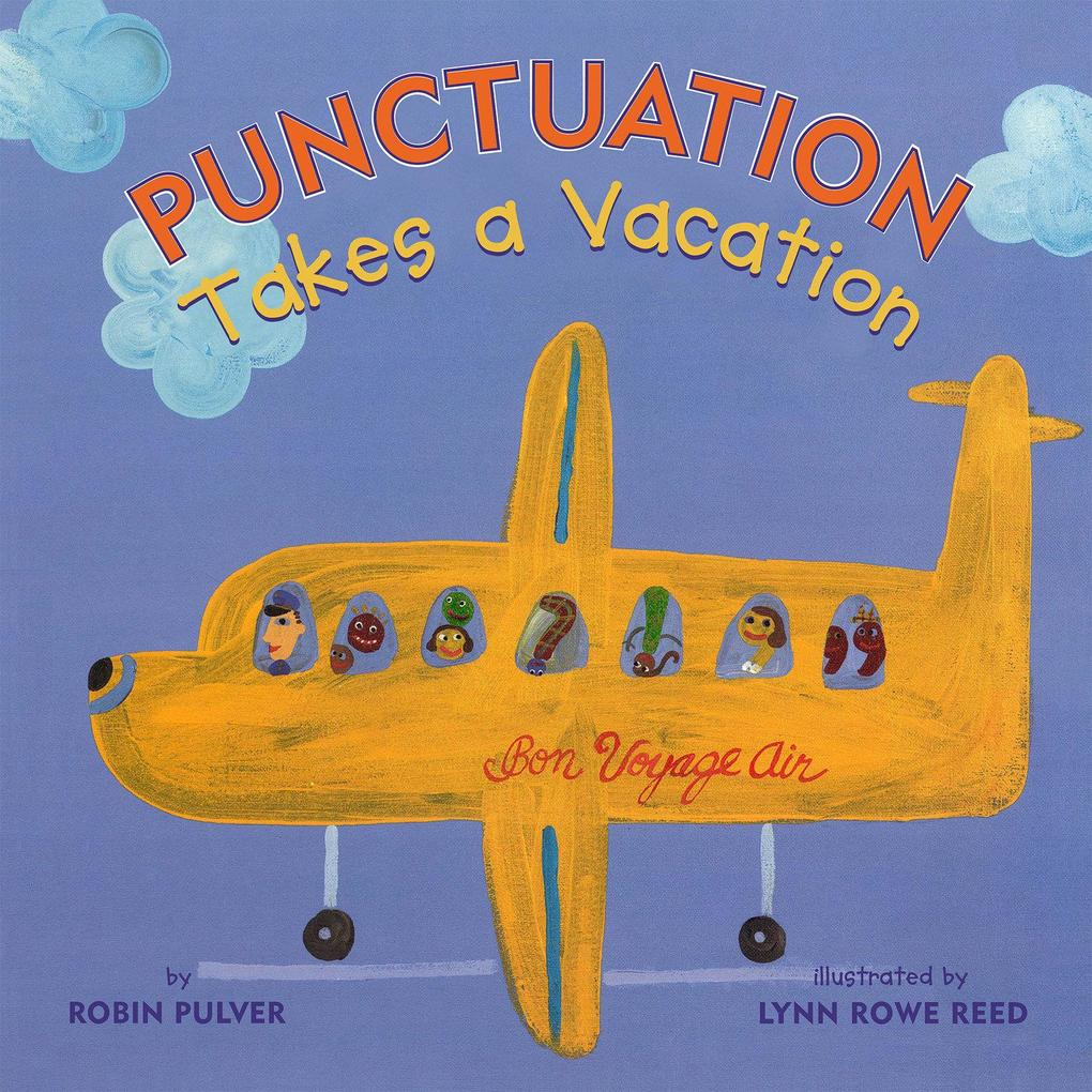 Punctuation Takes a Vacation als Taschenbuch