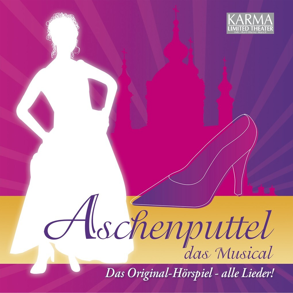 Aschenputtel - Das Musical (Das Original Hörspi...