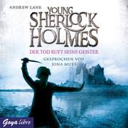Young Sherlock Holmes. Der Tod ruft seine Geister