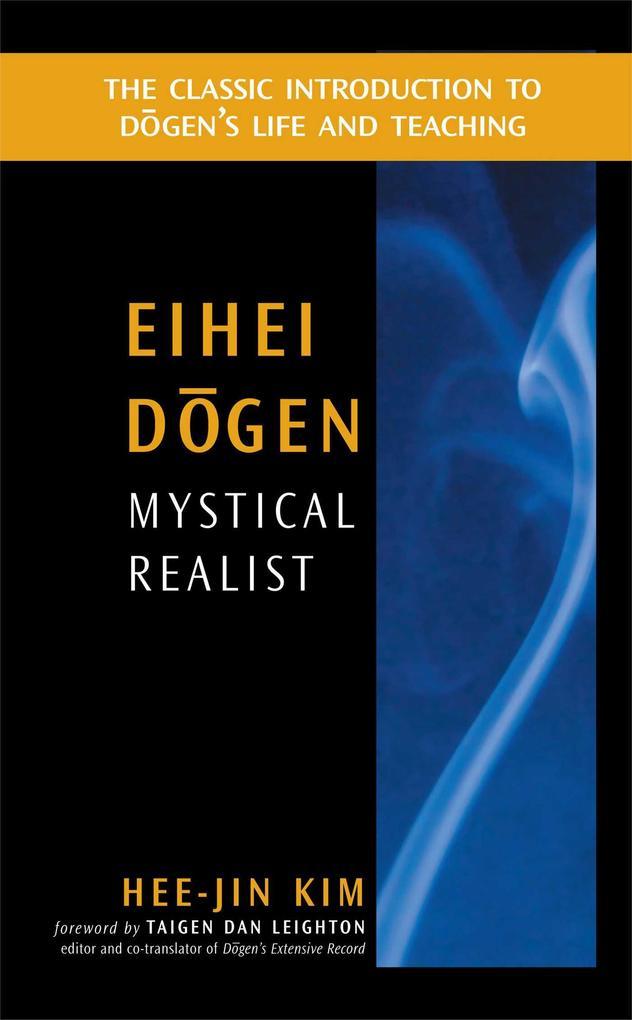 Eihei Dogen: Mystical Realist als Taschenbuch