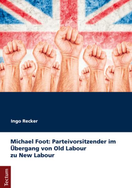 Michael Foot als Buch von Ingo Recker