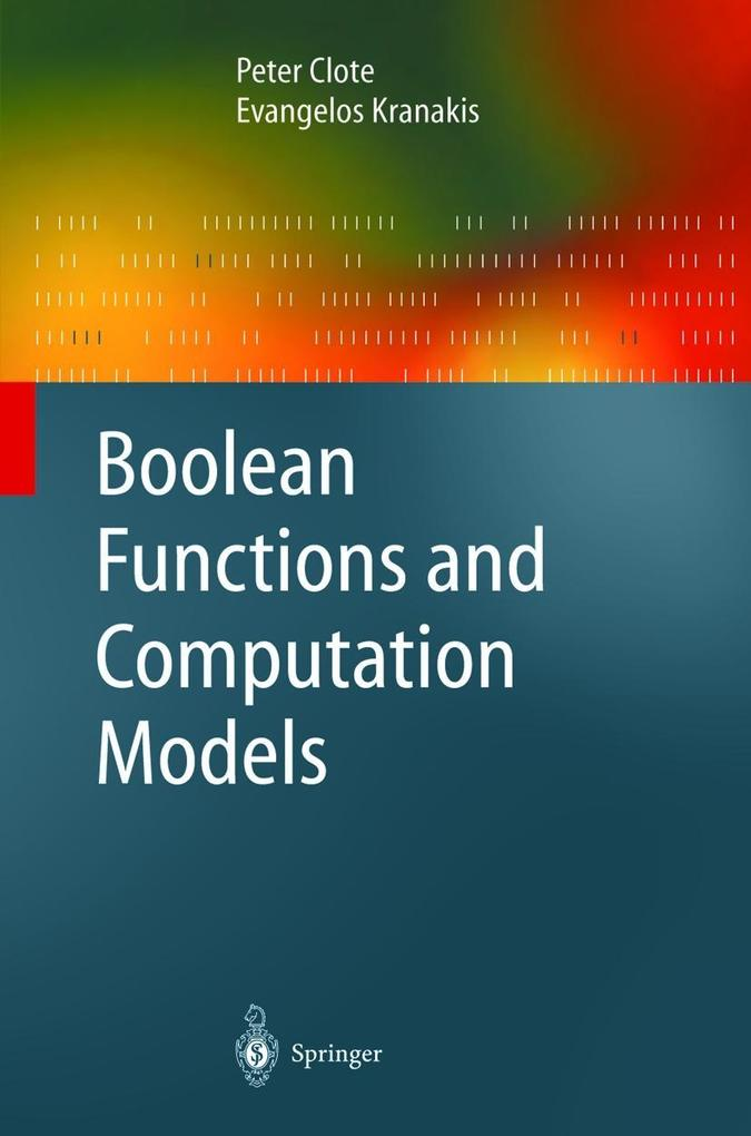 Boolean Functions and Computation Models als Buch