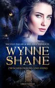 Wynne Shane Trilogie : Zwischen Freund und Feind