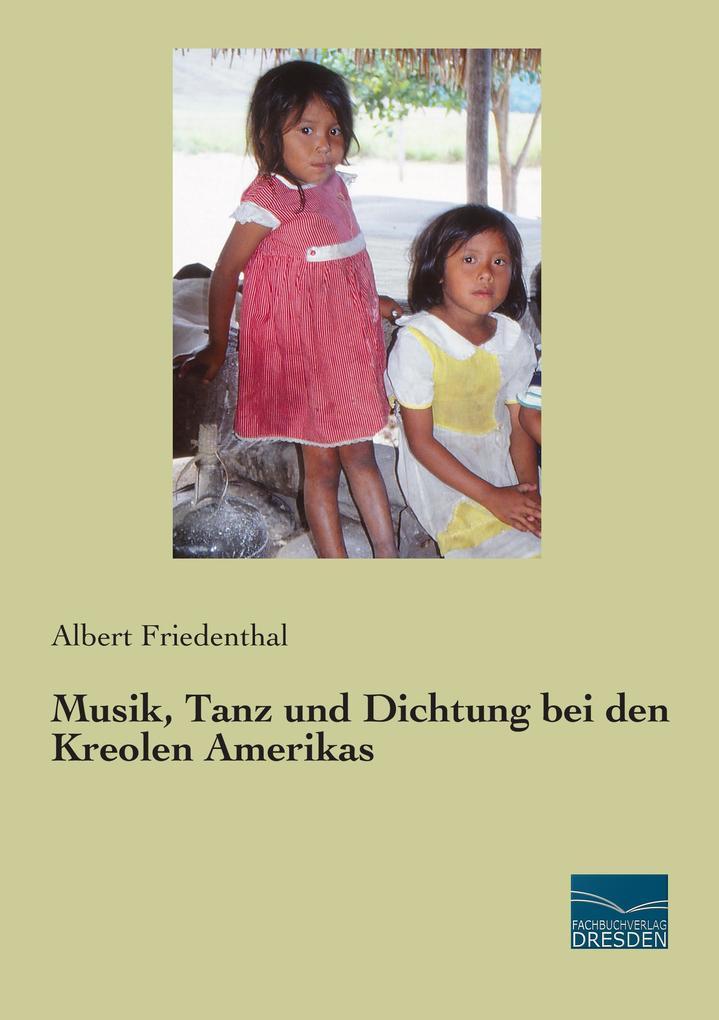 Musik, Tanz und Dichtung bei den Kreolen Amerik...