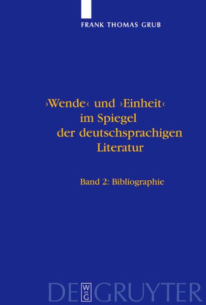 'Wende' und 'Einheit' im Spiegel der deutschsprachigen Literatur. 2 Bände als Buch