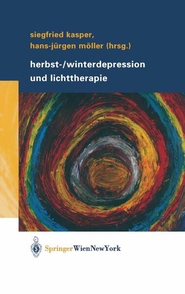 Herbst-/Winterdepression und Lichttherapie als Buch