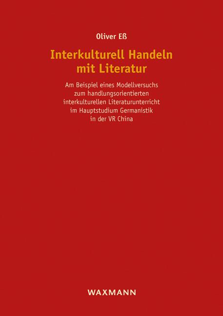 Interkulturell Handeln mit Literatur als Buch v...