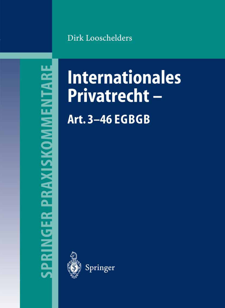 Internationales Privatrecht - Art. 3-46 EGBGB als Buch