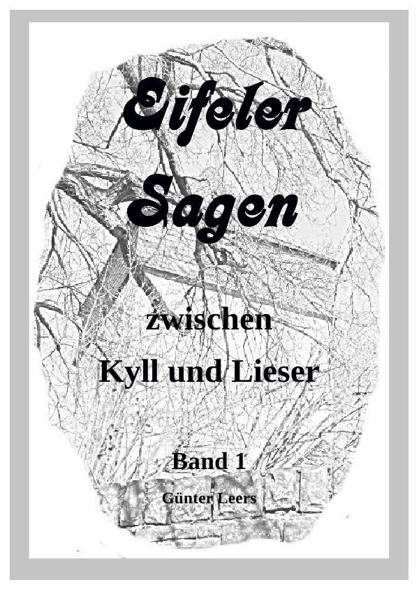 Eifeler Sagen zwischen Kyll und Lieser als Buch...