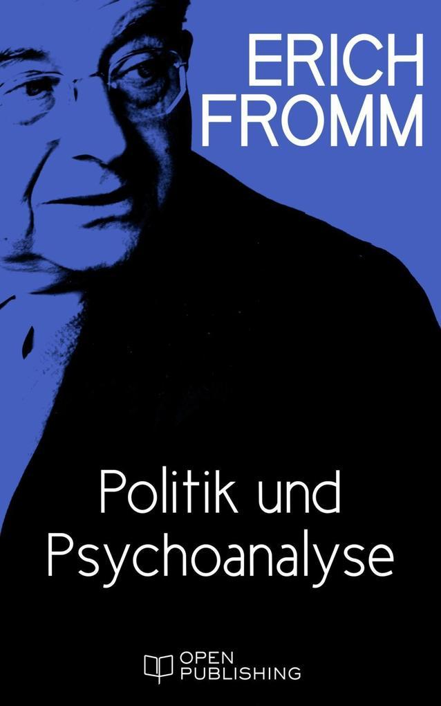 Politik und Psychoanalyse als eBook Download vo...
