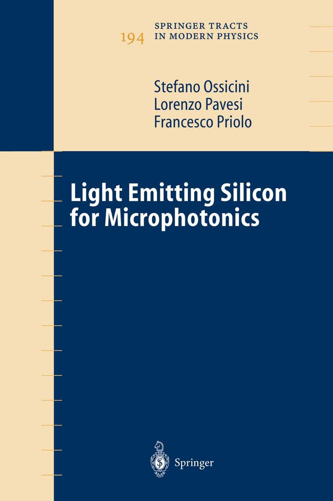 Light Emitting Silicon for Microphotonics als Buch