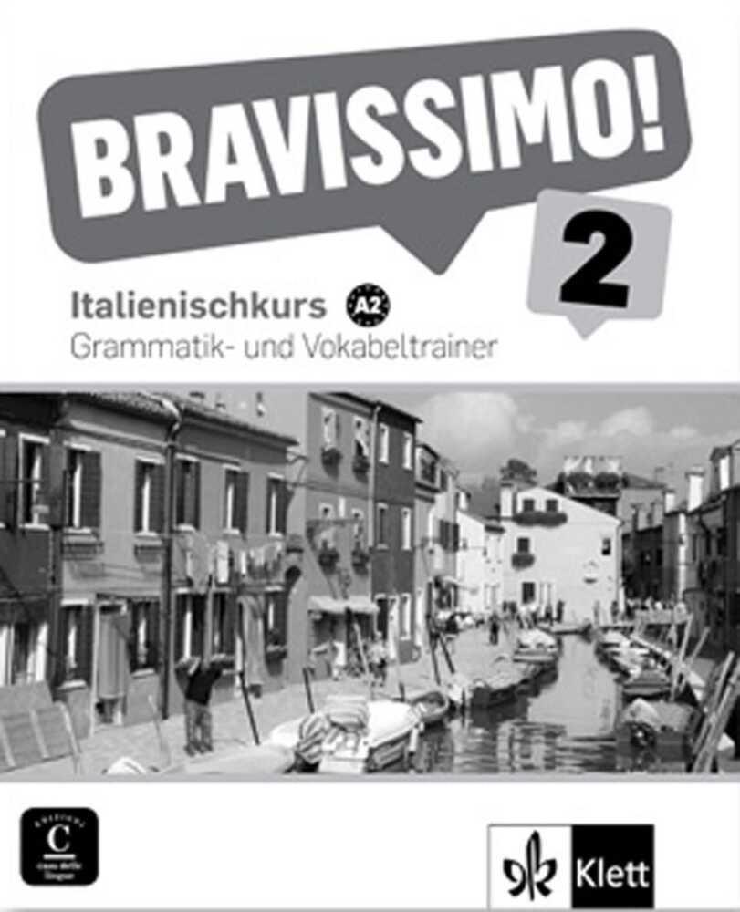 Bravissimo! 2. Grammatik- und Vokabeltrainer al...