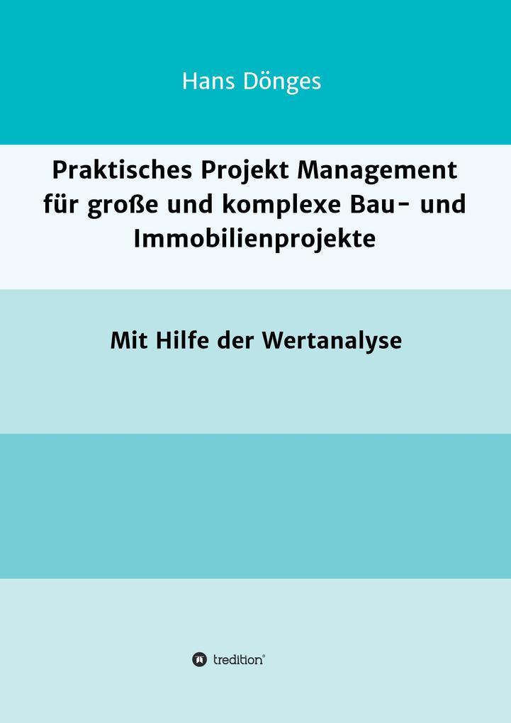 Praktisches Projekt Management für große und ko...