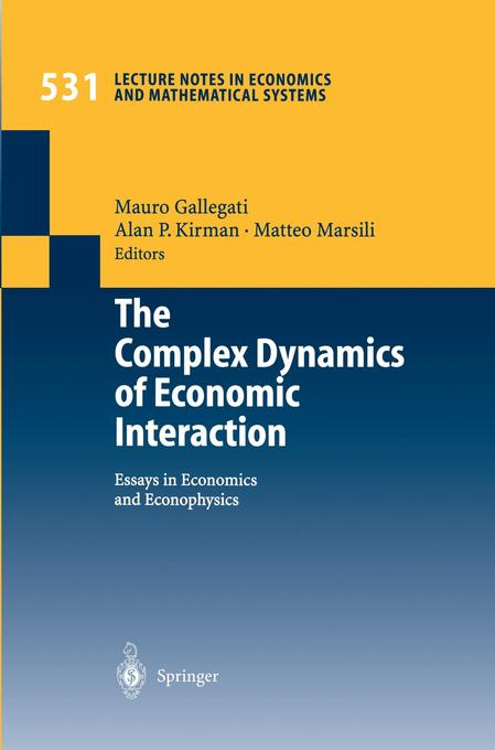 The Complex Dynamics of Economic Interaction als Buch