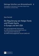 Die Regulierung von Hedge-Fonds und Private Equity in Europa und den USA