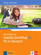 Mit Erfolg zum Goethe-Zertifikat A2: Fit in Deutsch. Übungs- und Testbuch
