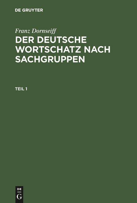 Der deutsche Wortschatz nach Sachgruppen als Buch