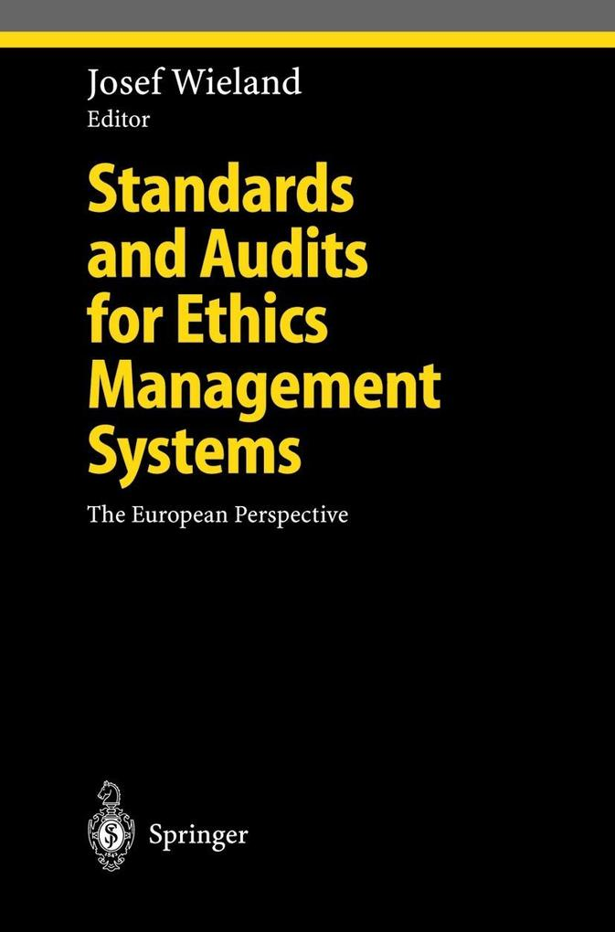 Standards and Audits for Ethics Management Systems als Buch