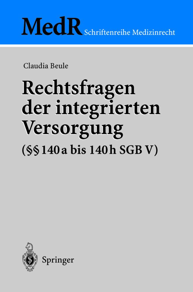 Rechtsfragen der integrierten Versorgung (§§ 140a bis 140h SGB V) als Buch