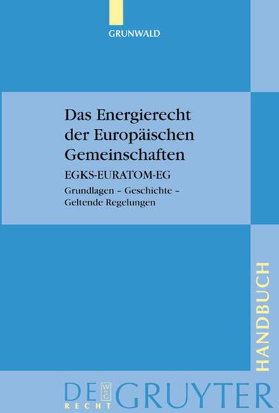 Das Energierecht der Europäischen Gemeinschaften als Buch