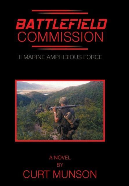 Battlefield Commission als Buch von Curt Munson
