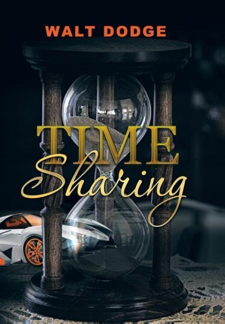 Time Sharing als Buch von Walt Dodge